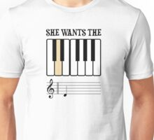 She Wants the D Piano Music Unisex T-Shirt