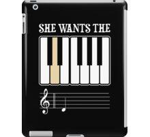 She Wants the D Piano Music iPad Case/Skin