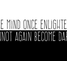 Mind once Enlightened Sticker