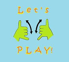 ASL Let's PLAY! by EloiseArt