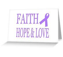 Faith Hope & Love All Cancers Lavender Ribbon  Greeting Card