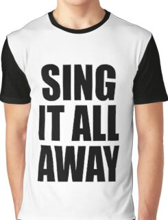 Sing It All Away Walk Off The Earth Inspired Graphic T-Shirt