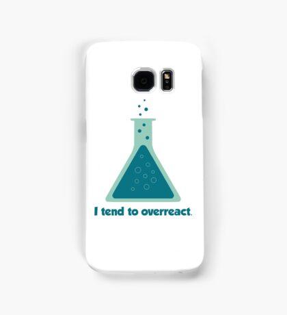 I Tend To Overreact Chemistry Science Beaker Samsung Galaxy Case/Skin
