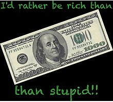 I'd rather be rich Photographic Print