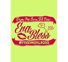 EVA BLESS #FREEWORLBOSS PINK Photographic Print