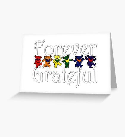 Forever Grateful Dead Greeting Card