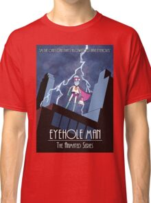 Eyehole Man - The Animated Series (parody) Classic T-Shirt