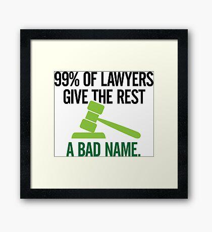 99 Of Lawyers 1 (dd)++ Framed Print
