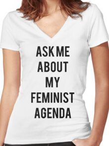 Ask me about my Feminist Agenda Women's Fitted V-Neck T-Shirt