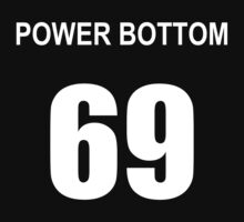 POWER BOTTOM 69 by NigglesNibbles