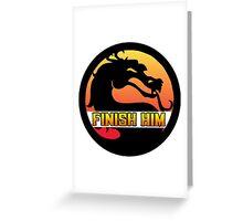 Mortal Kombat: Finish Him! Greeting Card