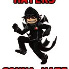 Haters Gonna Hate by Auto Pilot