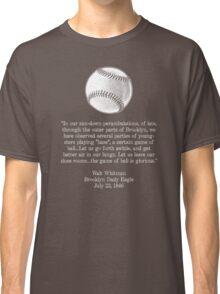 Walt Whitman - Baseball Quote (White) Classic T-Shirt