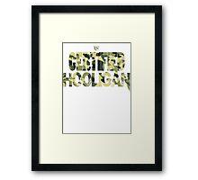 Certified Hooligan(TCH CLOTHING) Framed Print