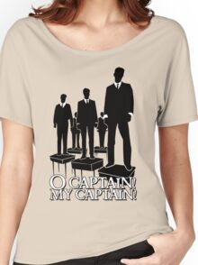 O Captain! My Captain! Women's Relaxed Fit T-Shirt
