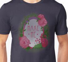 Make Me Unisex T-Shirt