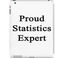 Proud Statistics Expert  iPad Case/Skin