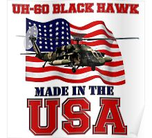 UH-60 Black Hawk Made in the USA Poster