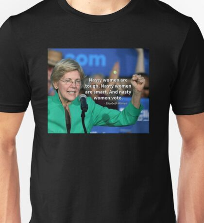 Nasty Women Vote - Elizabeth Warren Unisex T-Shirt