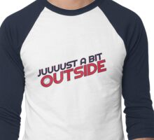 juuuust a bit outside - red Men's Baseball ¾ T-Shirt