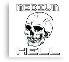 MEDIUM HELL Canvas Print