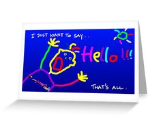Hello... Greeting Card
