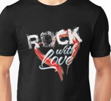 Rock with love - white text and chrome Unisex T-Shirt