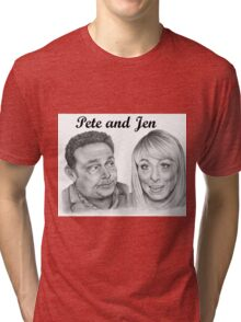 John Thomson and Fay Ripley play Pete and Jen Tri-blend T-Shirt