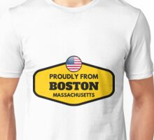 Proudly From Boston Massachusetts Unisex T-Shirt
