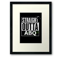 Straight Outta ABQ Framed Print