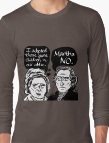 MARTHA NO Long Sleeve T-Shirt