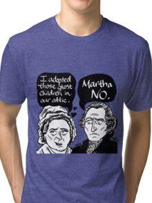MARTHA NO Tri-blend T-Shirt