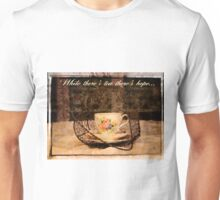 'While There's Tea there's hope' typography on vintage tea cup and saucer photograph Unisex T-Shirt