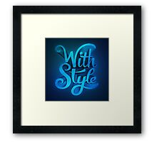 With Style! 3D Typography  Framed Print