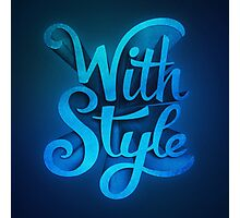 With Style! 3D Typography  Photographic Print