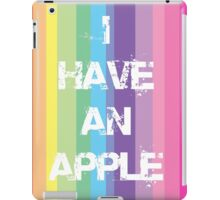 I have an Apple iPad Case/Skin
