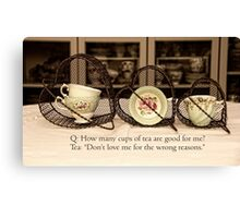 'How many cups of Tea are good for me' typography on vintage tea cup and saucer photograph Canvas Print