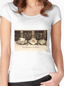 'For the love of Tea!' typography on vintage tea cup and saucer photograph Women's Fitted Scoop T-Shirt