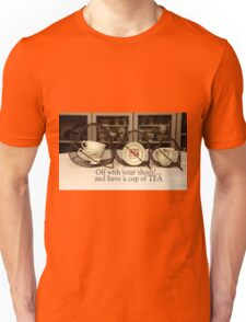 'Off with your shoes and have a cup of Tea!' typography on vintage tea cup and saucer photograph Unisex T-Shirt
