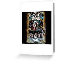 The Evil Dead Greeting Card