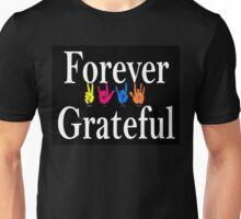 Forever Grateful Jerry Unisex T-Shirt