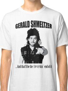 Gerald Shmeltzer Classic T-Shirt