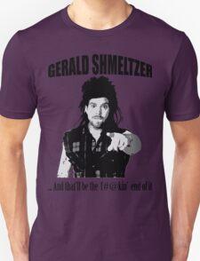 Gerald Shmeltzer T-Shirt