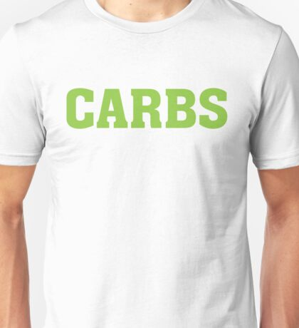 CARBS - Funny Food  Unisex T-Shirt