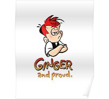 Ginger and Proud (Most Popular!) Poster