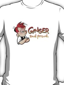 Ginger and Proud (Most Popular!) T-Shirt