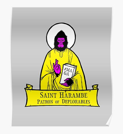 Harambe, Patron Saint of Deplorables (Yellow) Poster
