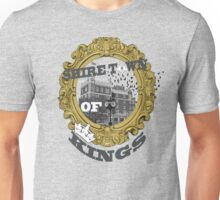 Shire Town of Kings Unisex T-Shirt