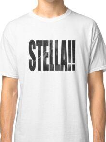 STELLA!!! Classic T-Shirt