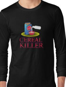 Cereal Killer - Funny Humor Halloween  Long Sleeve T-Shirt